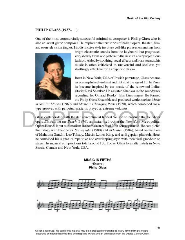 DEPED COPY Music of the 20th Century 21 PHILIP GLASS (1937– ) One of the most commercially successful minimalist composer ...