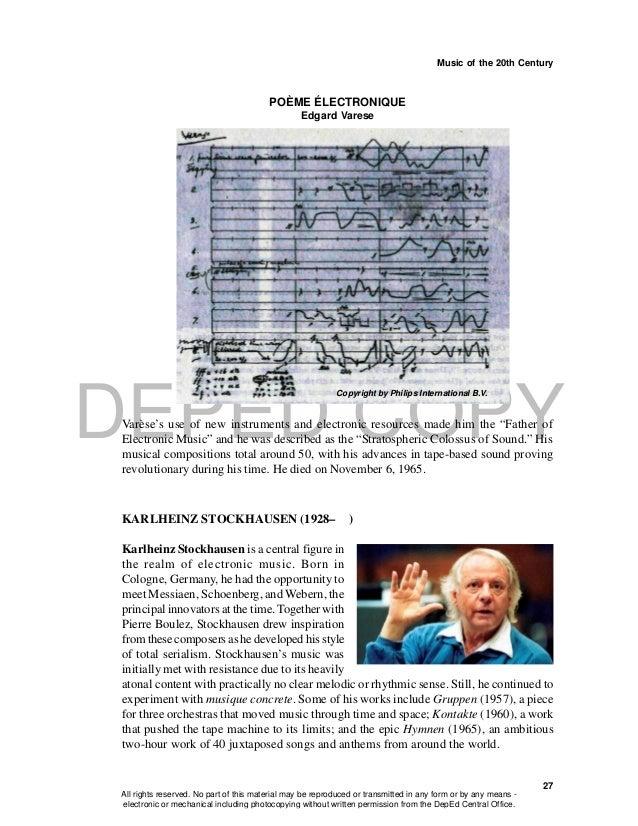 DEPED COPY Music of the 20th Century 27 POÈME ÉLECTRONIQUE Edgard Varese Copyright by Philips International B.V. Varèse's ...