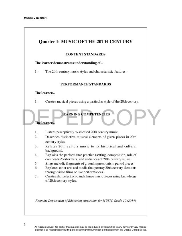 DEPED COPY MUSIC  Quarter I 2 Quarter I: MUSIC OF THE 20TH CENTURY CONTENT STANDARDS The learner demonstrates understandi...