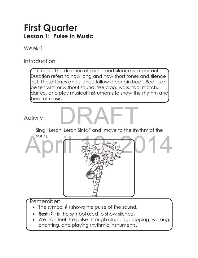 """DRAFT April 10, 2014 First Quarter Lesson 1: Pulse in Music Week 1 Introduction Activity I Sing """"Leron, Leron Sinta"""" and m..."""