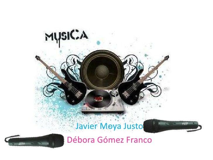 Javier Moya Justo<br />Débora Gómez Franco<br />