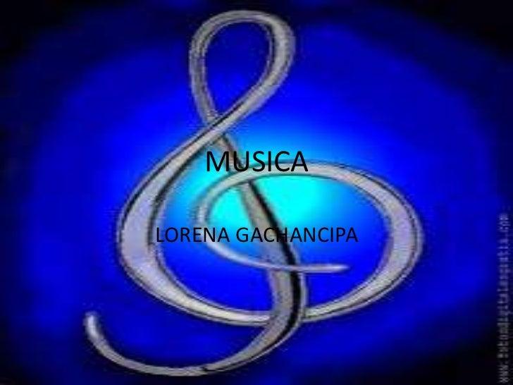 MUSICA<br />LORENA GACHANCIPA<br />