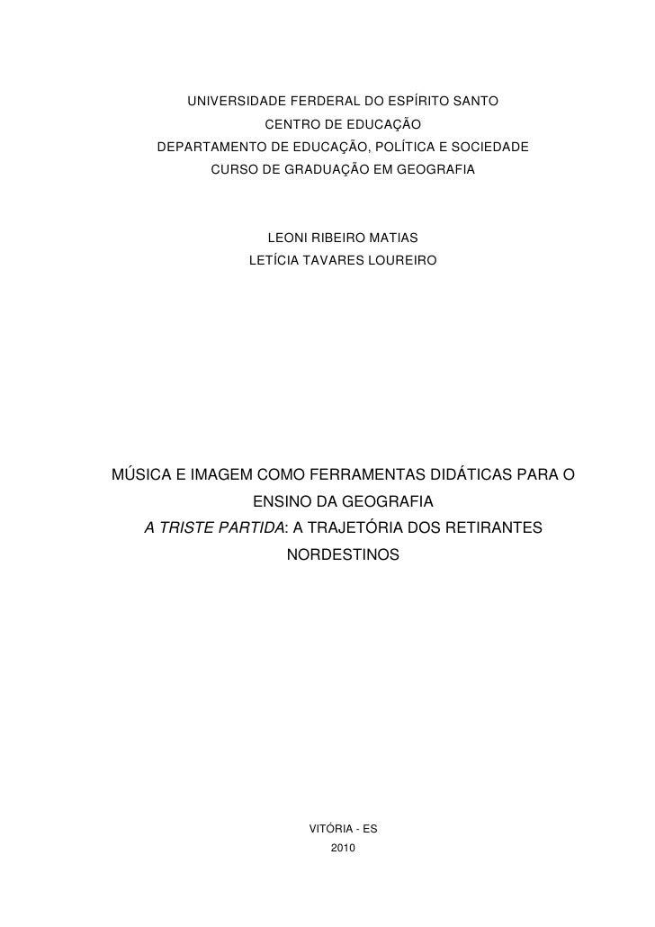 UNIVERSIDADE FERDERAL DO ESPÍRITO SANTO                 CENTRO DE EDUCAÇÃO    DEPARTAMENTO DE EDUCAÇÃO, POLÍTICA E SOCIEDA...