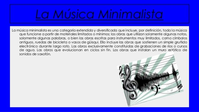 Musica minimalista for Minimalista definicion