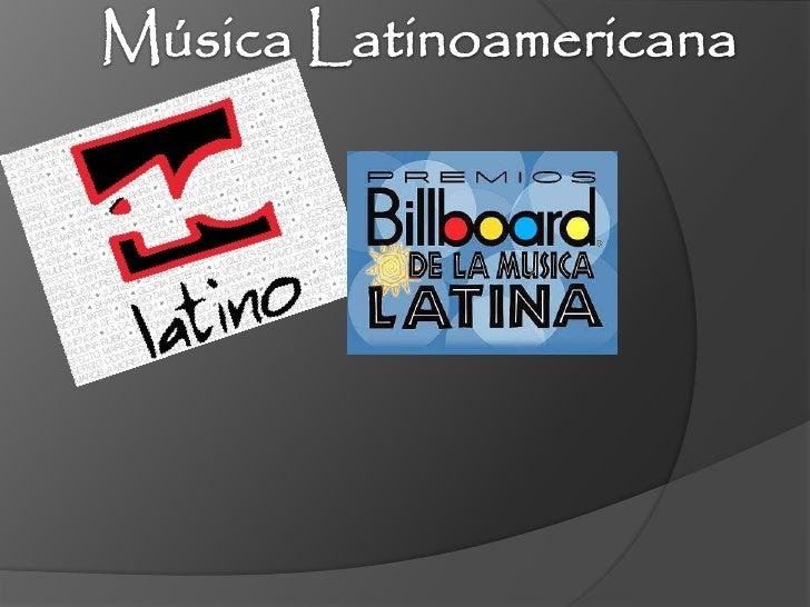 Música latinoamericana                           Música de todos los                      países de Latinoamérica         ...