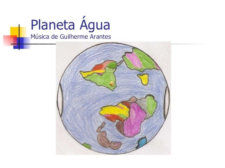 Planeta Água Música de Guilherme Arantes