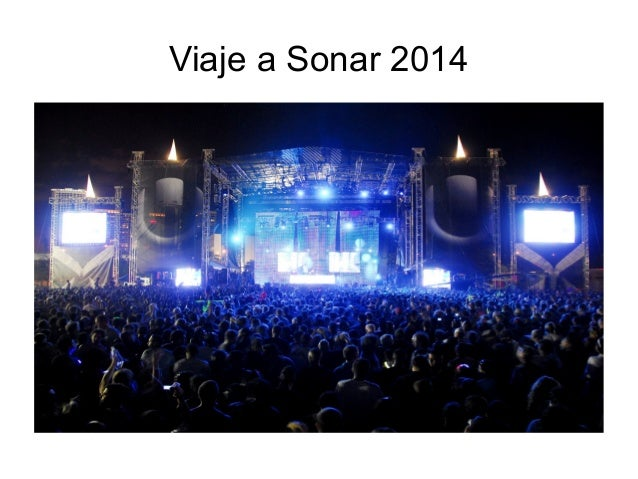 Viaje a Sonar 2014