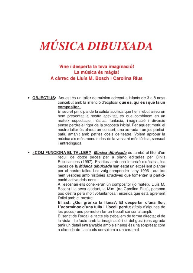 MÚSICA DIBUIXADAVine i desperta la teva imaginació!La música és màgia!A càrrec de Lluís M. Bosch i Carolina Rius• OBJECTIU...