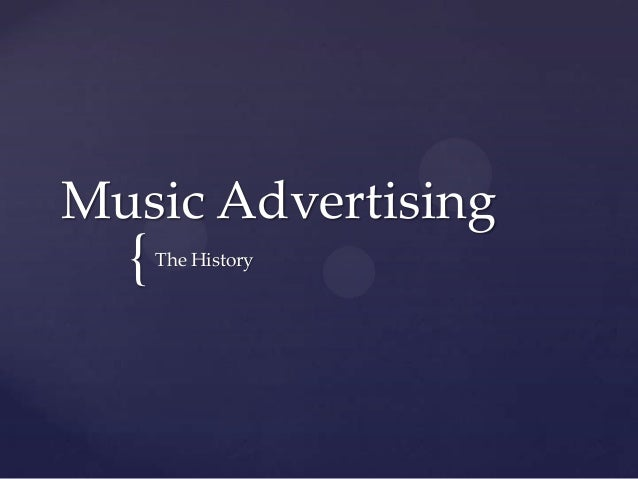 The History of Music Advertising