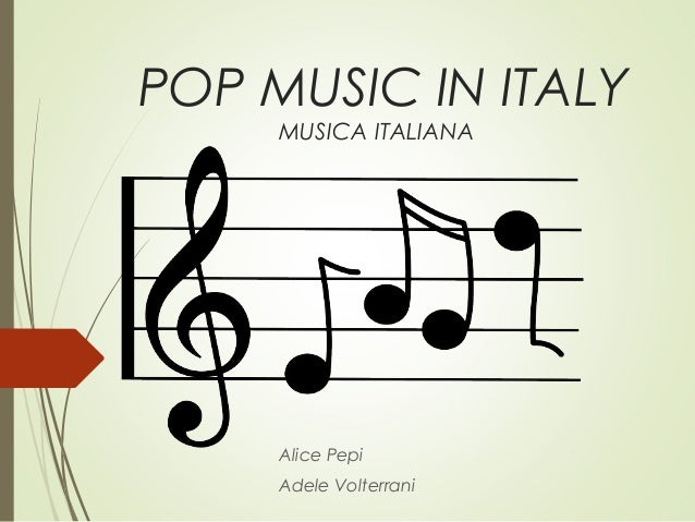 Italian pop music for Italian house music