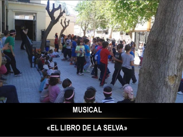 MUSICAL «EL LIBRO DE LA SELVA»