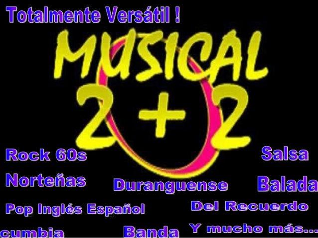 Musical 2+2