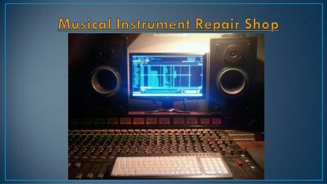 musical instrument repair shop. Black Bedroom Furniture Sets. Home Design Ideas