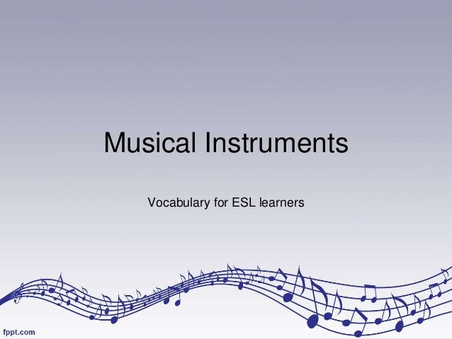 Musical Instruments Vocabulary for ESL learners