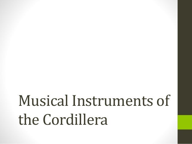 Musical Instruments of the Cordillera