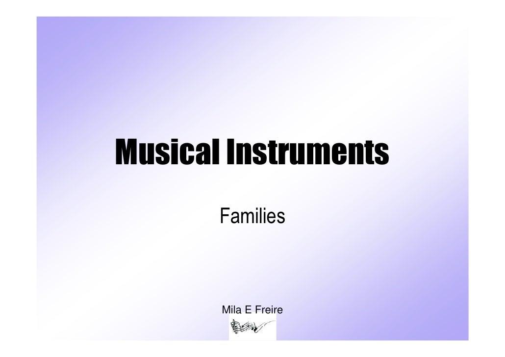 Musical Instruments       Families       Mila E Freire