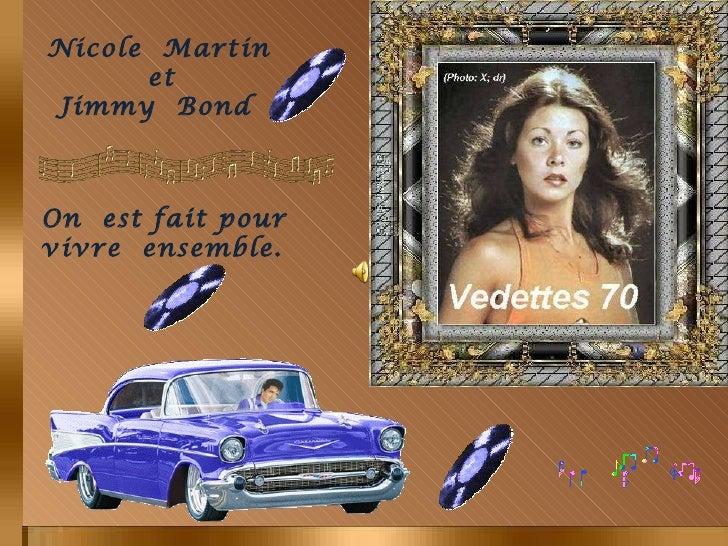 Nicole  Martin  et  Jimmy  Bond  On  est fait pour vivre  ensemble.
