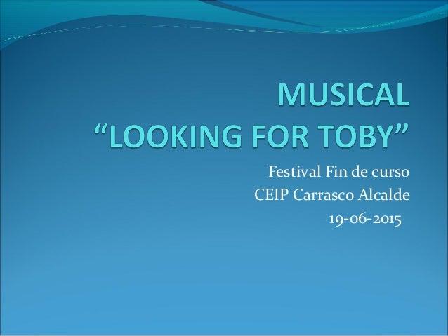 Festival Fin de curso CEIP Carrasco Alcalde 19-06-2015