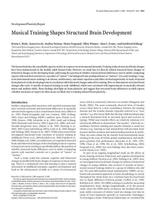 The Journal of Neuroscience, March 11, 2009 • 29(10):3019 –3025 • 3019  Development/Plasticity/Repair  Musical Training Sh...