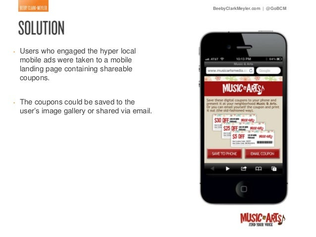 BeebyClarkMeyler.com   @GoBCM•   Users who engaged the hyper local    mobile ads were taken to a mobile    landing page co...
