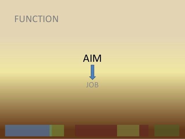 AIM JOB FUNCTION
