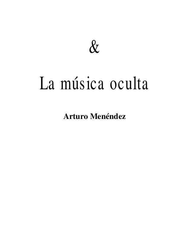 & La música oculta Arturo Menéndez
