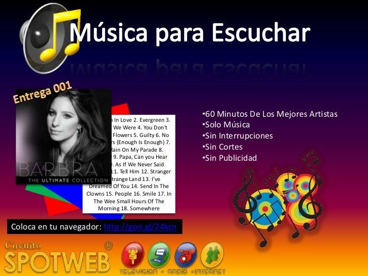 •60 Minutos De Los Mejores Artistas                   1. Woman In Love 2. Evergreen 3.                    The Way We Were ...