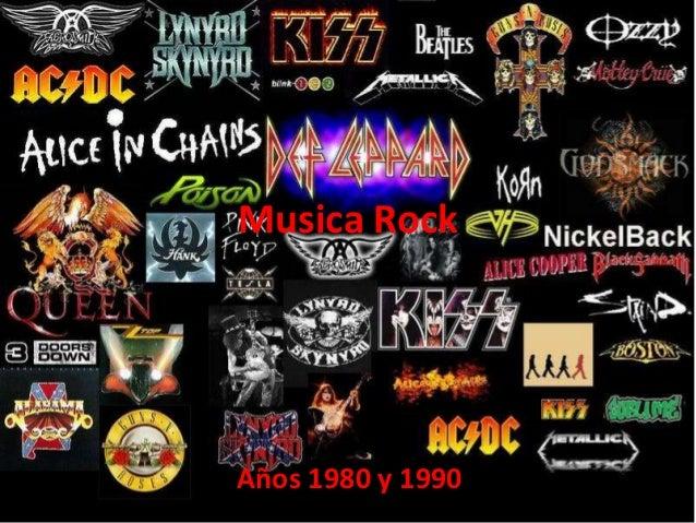Musica RockAños 1980 y 1990