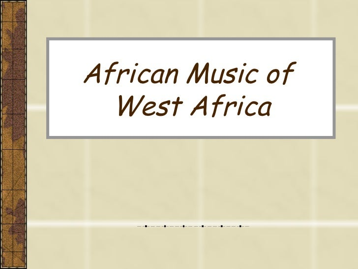 African Music of  West Africa