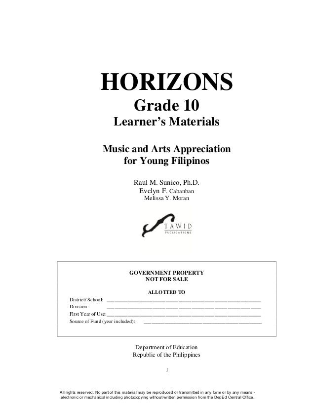 i HORIZONS Grade 10 Learner's Materials Music and Arts Appreciation for Young Filipinos Raul M. Sunico, Ph.D. Evelyn F. Ca...