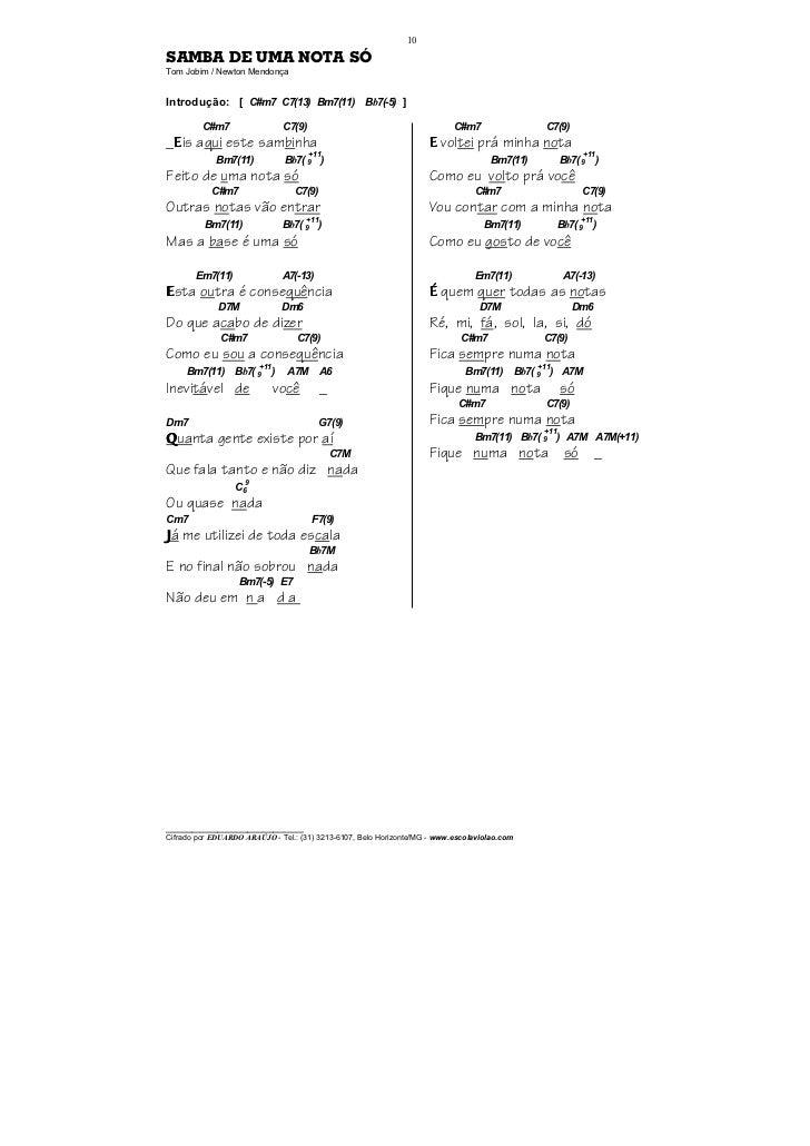 10SAMBA DE UMA NOTA SÓTom Jobim / Newton MendonçaIntrodução: [ C#m7 C7(13) Bm7(11) Bb7(-5) ]         C#m7                 ...
