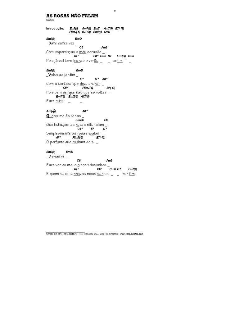30AS ROSAS NÃO FALAMCartolaIntrodução:             Em7(9) Am7(9) Bm7 Am7(9) B7(-13)                        F#m7(-5) B7(-13...