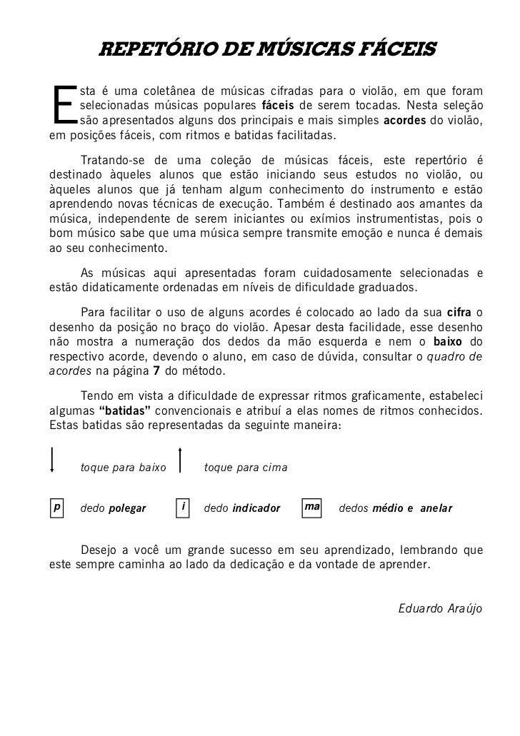REPETÓRIO DE MÚSICAS FÁCEISE    sta é uma coletânea de músicas cifradas para o violão, em que foram    selecionadas música...