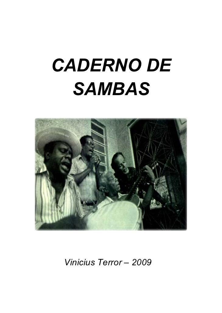 CADERNO DE      SAMBAS                                   Vinicius Terror – 2009