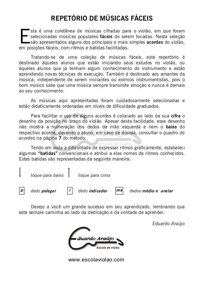 REPETÓRIO DE MÚSICAS FÁCEIS  E  sta é uma coletânea de músicas cifradas para o violão, em que foram selecionadas músicas p...
