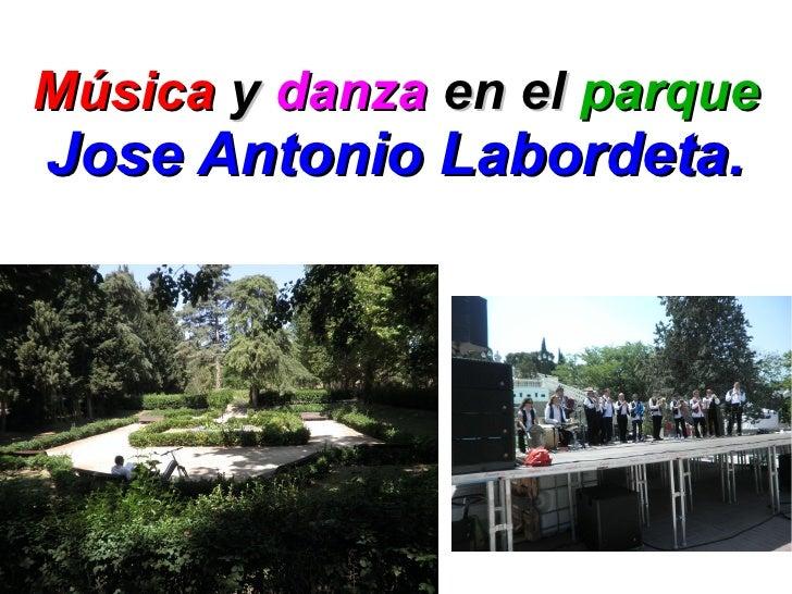 Música y danza en el parqueJose Antonio Labordeta.
