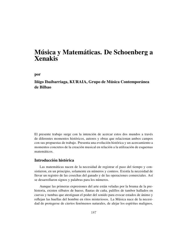 Música y Matemáticas. De Schoenberg a Xenakis  por Iñigo Ibaibarriaga, KURAIA, Grupo de Música Contemporánea de Bilbao    ...