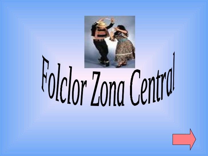 Folclor Zona Central