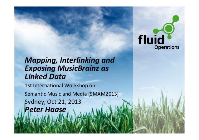 Mapping,	   Interlinking	   and	    Exposing	   MusicBrainz	   as	    Linked	   Data	    1st	   Interna*onal	   Workshop	 ...