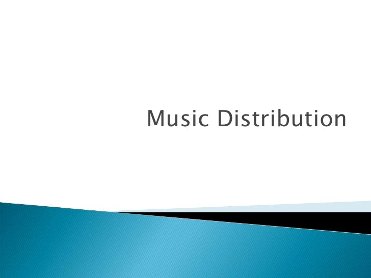 Music Distribution<br />