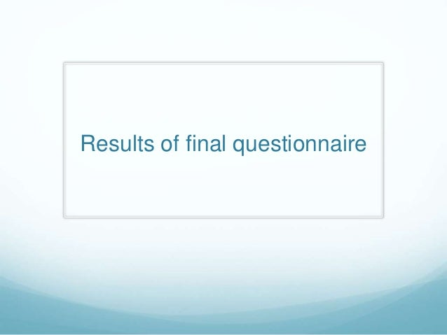 Results of final questionnaire
