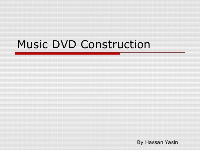 Music DVD Construction By Hassan Yasin