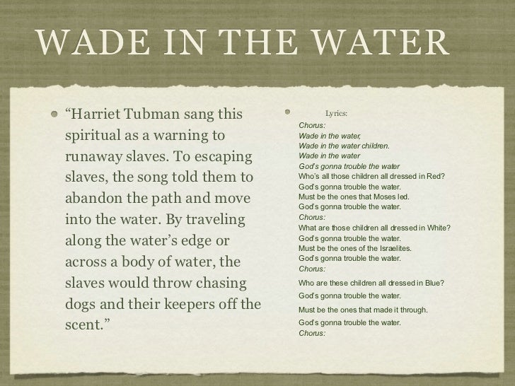 music final project 15 wade in the water ldquoharriet tubman