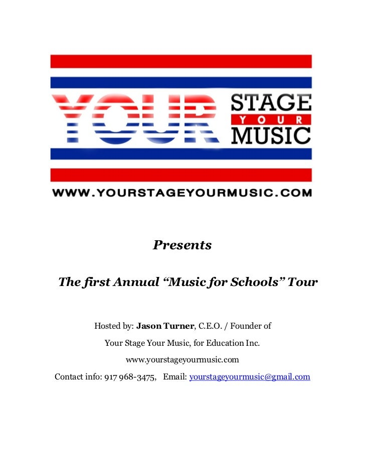 """PresentsThe first Annual """"Music for Schools"""" Tour         Hosted by: Jason Turner, C.E.O. / Founder of            Your Sta..."""