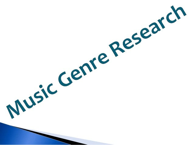 research on genre A music genre is a conventional category that identifies pieces of music as  norman analysing discourse: textual analysis for social research routledge, 2003 .