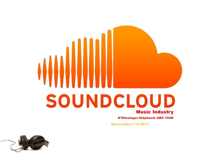 Music Industry<br />D'OlieslagerStéphanie XM2 104B<br />Observation 7 10 2011- <br />