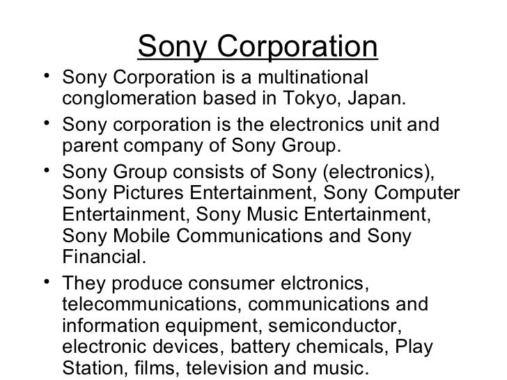 the sony corporation a case study in transnational media management Sony marketing mix sony corporation headquarters is located at 1-7-1 konan this case study has been compiled from information freely available from public.