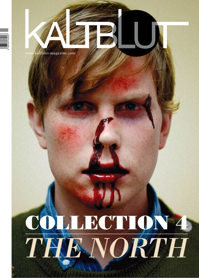 1www.kaltblut-magazine.comCOLLECTION 4THE NORTH