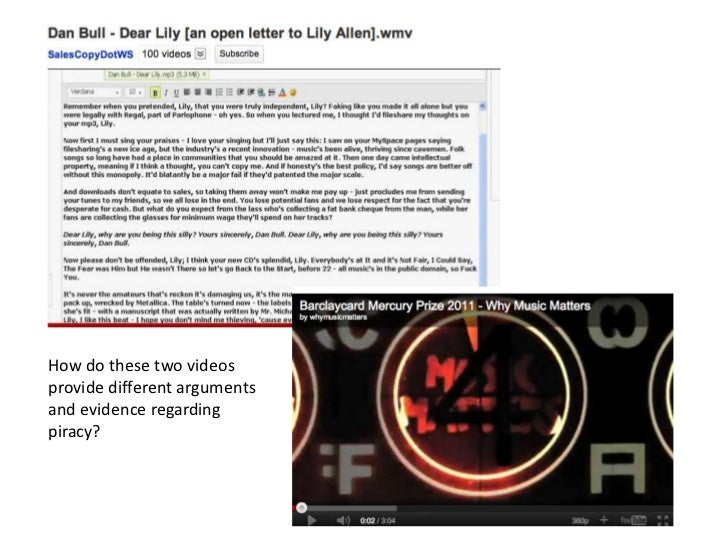 How do these two videosprovide different argumentsand evidence regardingpiracy?