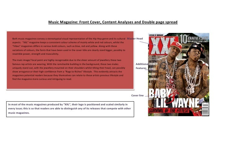 Music Magazine: Front Cover, Content Analyses and Double page spread   Both music magazines convey a stereotypical visual ...